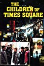 The Children of Times Square (1986) Poster