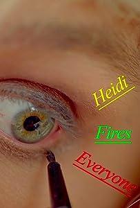 Watch online italian movies Heidi Fires Everyone by [Bluray]