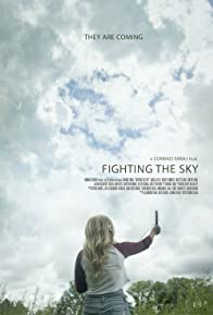 Primary photo for Fighting the Sky