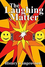 The Laughing Matter Poster