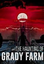 The Haunting of Grady Farm