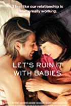 Let's Ruin It with Babies (2014) Poster
