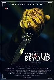 What Lies Beyond... The Beginning Poster