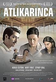 Atlikarinca(2010) Poster - Movie Forum, Cast, Reviews