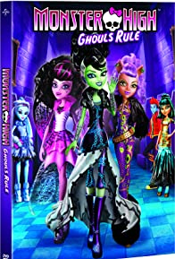 Primary photo for Monster High: Ghouls Rule!