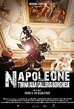 Napoleon Returns to Galleria Borghese