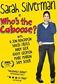 Who's the Caboose? (1999) Poster - Movie Forum, Cast, Reviews