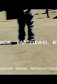Primary photo for Knock 'Em Dead, Kid