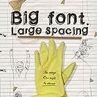 Big Font. Large Spacing (2009)
