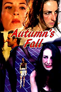 Movie mobile mp4 free download Autumn's Fall [XviD]