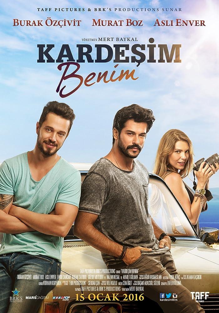 5. Kardeşim Benim (2016)  İzlenmesi Gereken En İyi 30 Türk Filmi