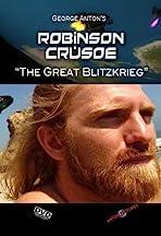 Robinson Crusoe: The Great Blitzkrieg