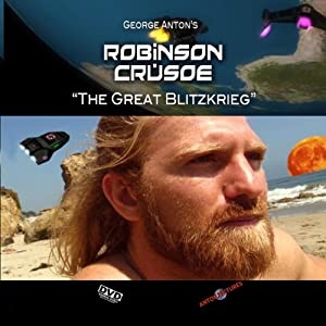 Downloadable free movie trailers Robinson Crusoe: The Great Blitzkrieg [UHD]