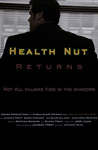 Health Nut Returns