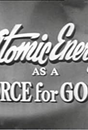 Atomic Energy as a Force for Good Poster