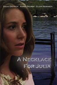 Primary photo for A Necklace for Julia