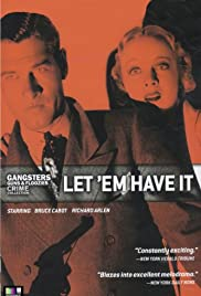 Let 'em Have It (1935) Poster - Movie Forum, Cast, Reviews