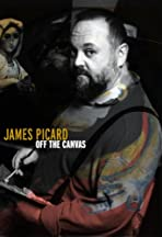 James Picard: Off the Canvas