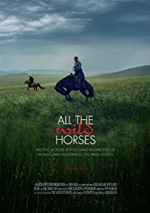 New movies downloading websites All the Wild Horses Mongolia [BluRay]