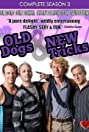 Old Dogs & New Tricks (2011) Poster