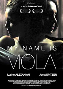 Latest free hollywood movies downloads My Name Is Viola by [mov]