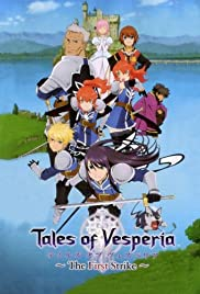 Tales of Vesperia: The First Strike (2009) Poster - Movie Forum, Cast, Reviews