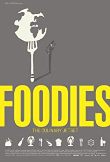 Foodies: The Culinary Jet Set