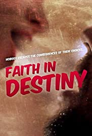 Faith in Destiny (2012) 1080p