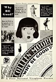 Why Be Good? (1929) Poster - Movie Forum, Cast, Reviews