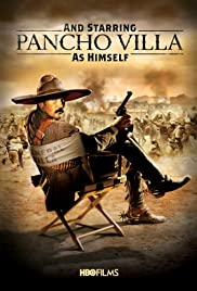 And Starring Pancho Villa as Himself (2003) 1080p