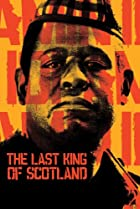 The Last King of Scotland (2006) Poster