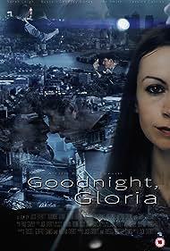 Goodnight, Gloria (2015)
