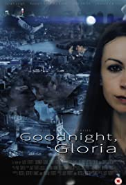 Goodnight, Gloria Poster