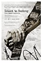 Intent to Destroy (2017) Poster