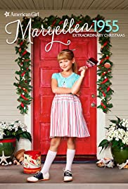 An American Girl Story: Maryellen 1955 - Extraordinary Christmas (2016)