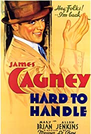 Hard to Handle (1933) Poster - Movie Forum, Cast, Reviews