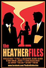 The Heather Files Poster