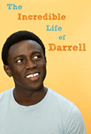 The Incredible Life of Darrell Poster
