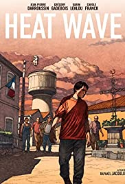 Heat Wave (2015) Poster - Movie Forum, Cast, Reviews