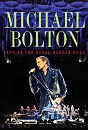 Michael Bolton Live at the Royal Albert Hall Poster
