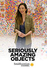 Seriously Amazing Objects (2013)