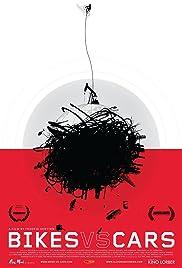 Bikes vs Cars(2015) Poster - Movie Forum, Cast, Reviews