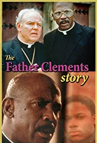 Primary photo for The Father Clements Story