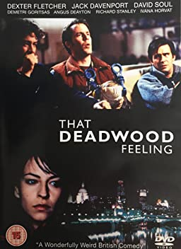 That Deadwood Feeling (2009)