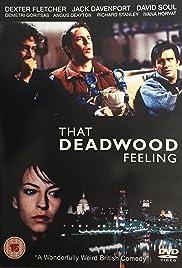 That Deadwood Feeling Poster