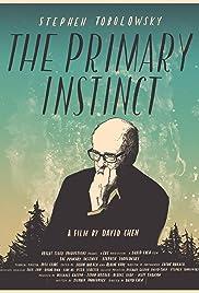 The Primary Instinct(2015) Poster - Movie Forum, Cast, Reviews