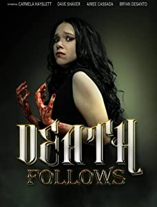 Latest hollywood action movies 2018 free download Death Follows [480x854]