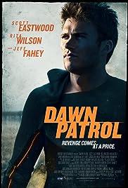 Dawn Patrol(2014) Poster - Movie Forum, Cast, Reviews