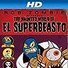 Still The Haunted World of El Superbeasto