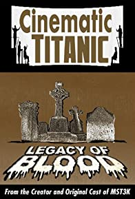 Primary photo for Cinematic Titanic: Legacy of Blood